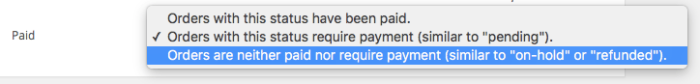 WooCommerce Order Status Manager: Status requires payment